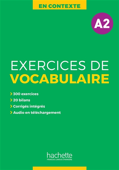 En contexte, exercices de vocabulaire, A2