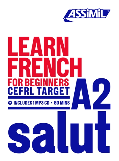 Salut A2 : learn French for beginners : CEFRL target