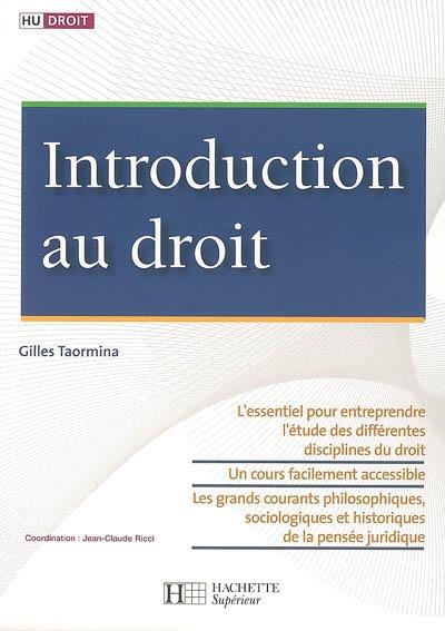 Introduction à l'étude du droit - Gilles Taormina