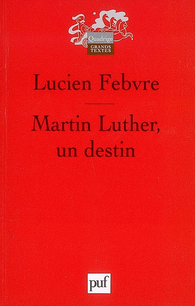 Martin Luther, un destin