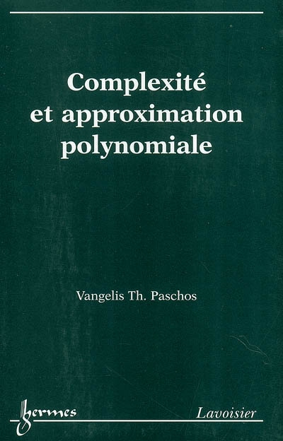 Complexité et approximation polynomiale