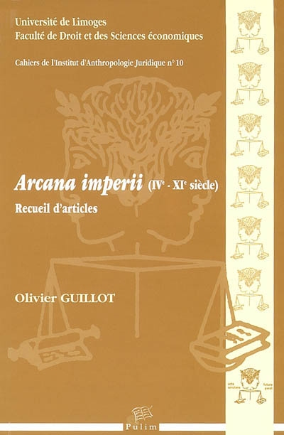 Arcana imperii (IVe-XIe siècle) : recueil d'articles