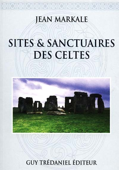 Sites et sanctuaires celtes