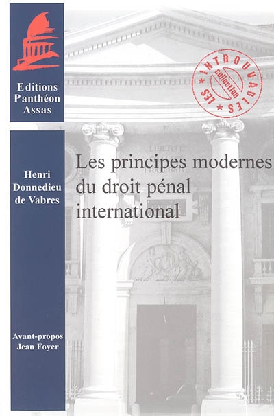 Les principes modernes du droit pénal international