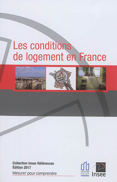 Les conditions de logement en France