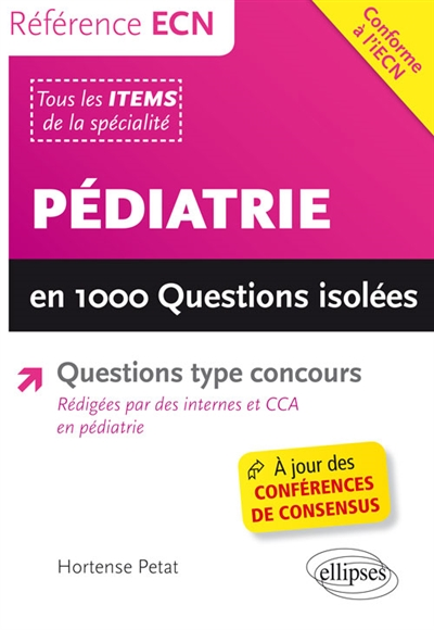 Pédiatrie : en 1000 questions isolées