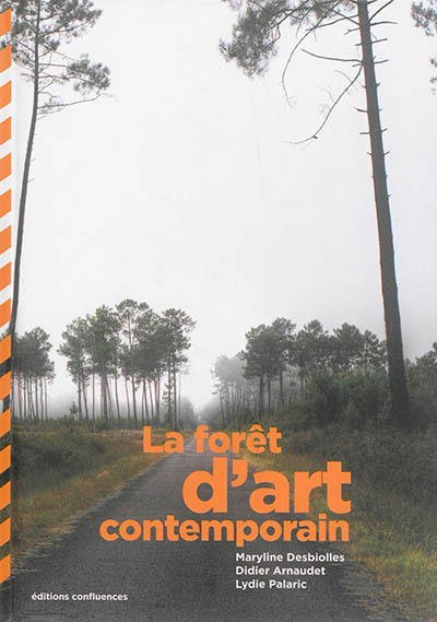 La forêt d'art contemporain