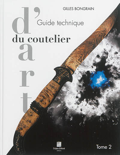 Guide technique du coutelier d'art