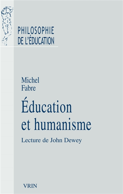 Education et humanisme : lecture de John Dewey
