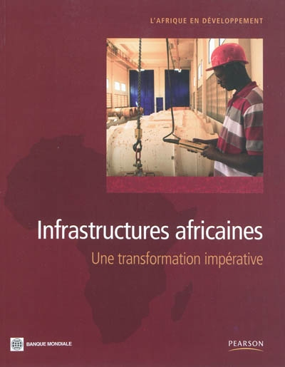 Infrastructures africaines : une transformation impérative