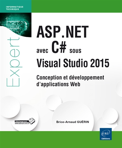 ASP.NET avec C# sous Visual studio 2015 : conception et développement d'applications web