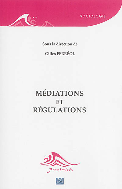 Médiations et régulations