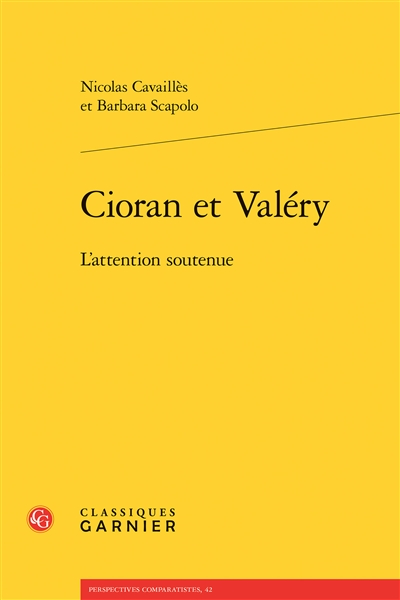 Cioran et Valéry : l'attention soutenue