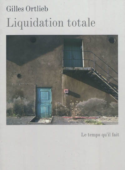 Liquidation totale : photographies