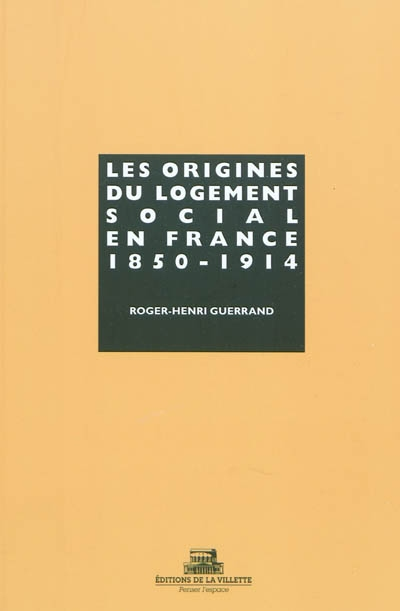 Les origines du logement social en France : 1850-1914