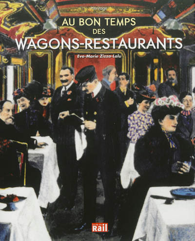 Au bon temps des wagons-restaurants