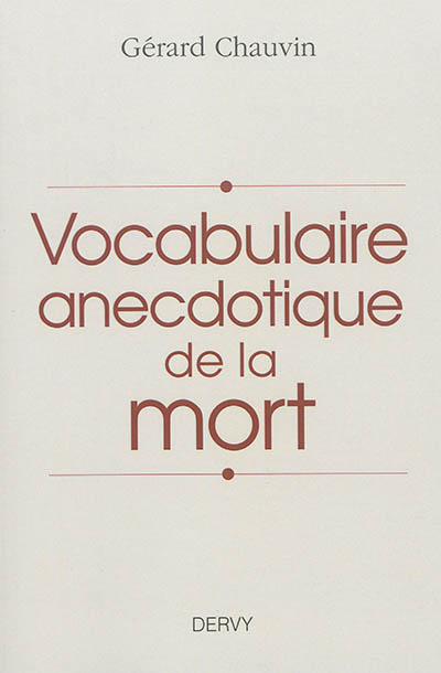 Vocabulaire anecdotique de la mort